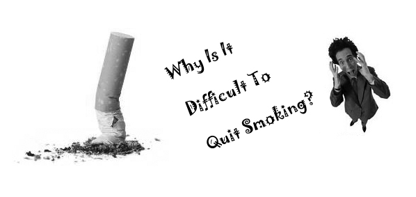 Difficult To Quit Smoking
